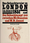 1851 - STAUNTON/MEIER / LONDON+PARIS 1843,  Olms reprint 1983